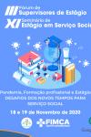 III Fórum de Supervisores de Estágio e o XI Seminário de Estágio em...