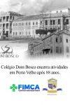 Colégio Dom Bosco encerra suas atividades e deixa um legado de 88 anos de...