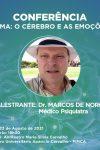 """Dr. Marcos de Noronha faz conferencia na FIMCA sobre """"O cérebro e as..."""